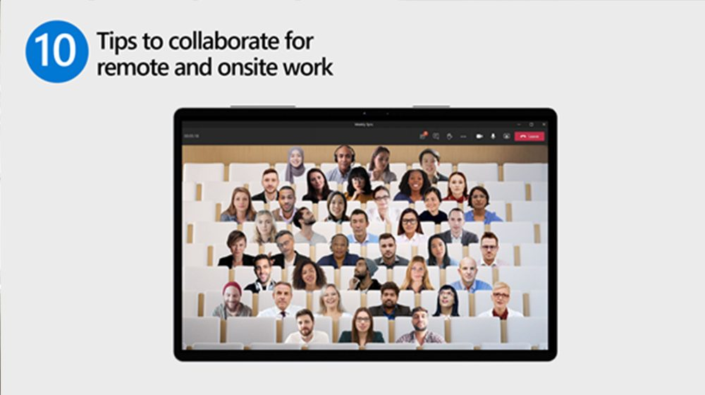 10 Tips for remote and onsite work with Teams.